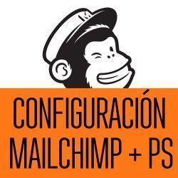 Configuración de módulo MailChimp para PrestaShop