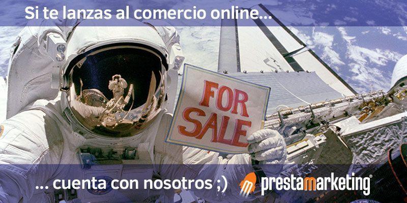 Si te lanzas al comercio online, cuenta con nosotros ;)
